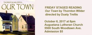 FRIDAY STAGED READING: Our Town by Thornton Wilder, directed by Dusty Trellis