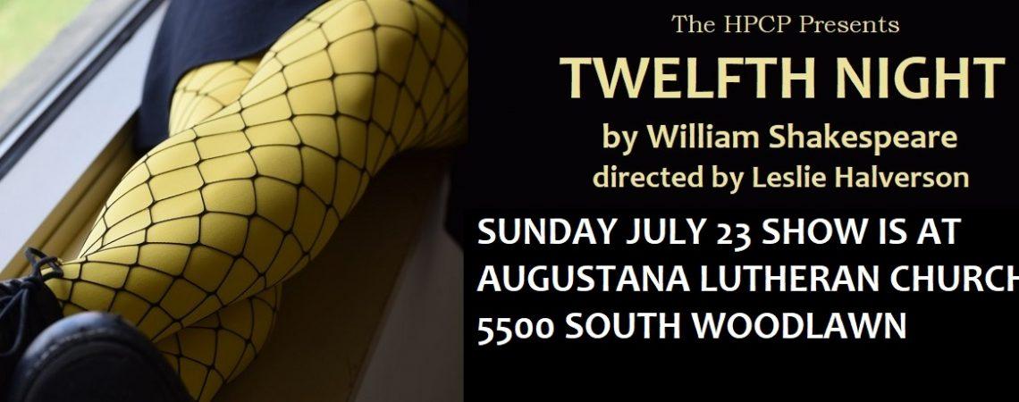 TWELFTH NIGHT, July 14-16 & 21-23, in Nichols Park.