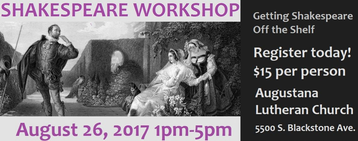 Our Shakespeare workshop is August 26.  Register today!