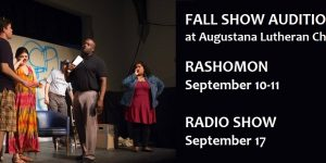 Auditions: An Evening of Horror & Suspense (9/17), Rashomon (9/10-11)