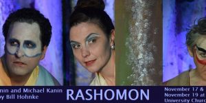 Photos of RASHOMON's first weekend