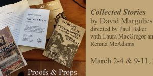 Props & Proofs: It's Prop Season for COLLECTED STORIES!
