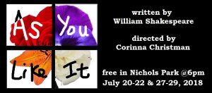 AS YOU LIKE IT opens July 20! Free at 6pm in Nichols Park!