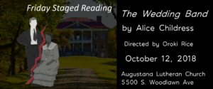 FRIDAY STAGED READING:  The Wedding Band by Alice Childress