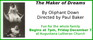 FRIDAY STAGED READING: The Maker of Dreams