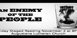 FRIDAY STAGED READING: An Enemy of the People