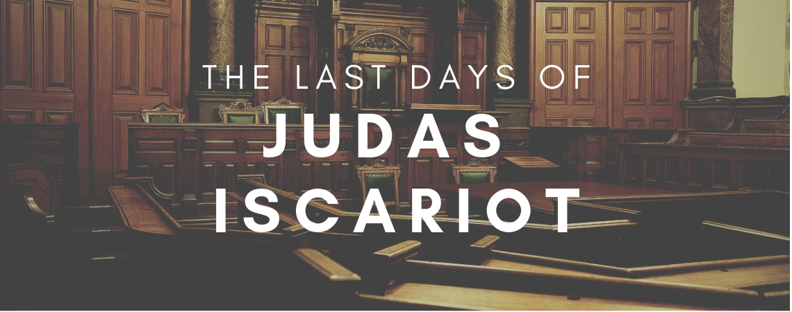 "The ""Cast"" Days of Judas Iscariot"