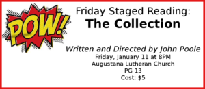 FRIDAY STAGED READING: The Collection, written by John Poole