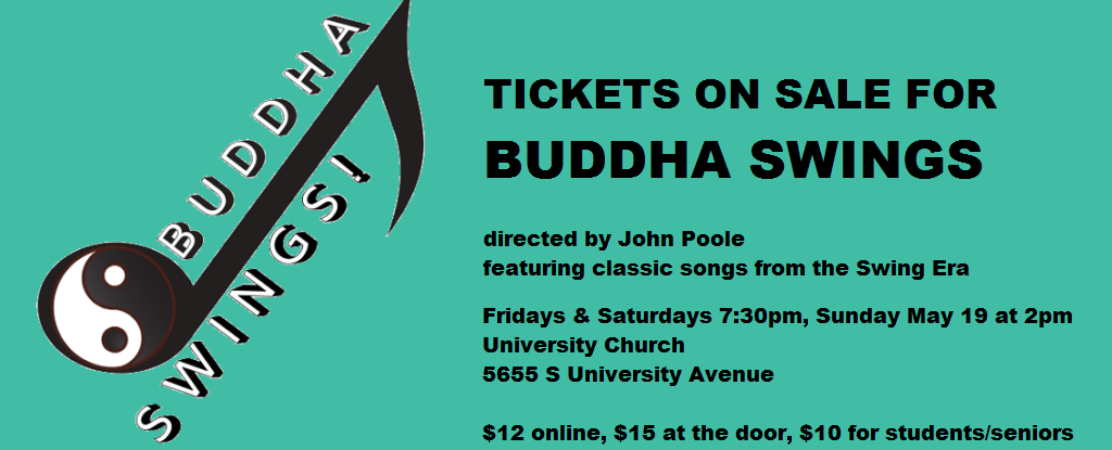 Tickets on sale for BUDDHA SWINGS!