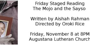 Friday Staged Reading: The Mojo and The Sayso