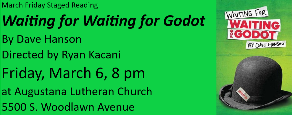 """Friday Staged Reading: """"Waiting for Waiting for Godot"""""""