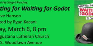 "Friday Staged Reading: ""Waiting for Waiting for Godot"""