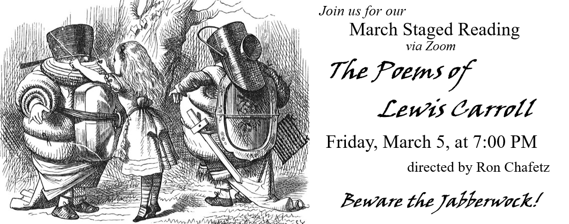 March Staged Reading:  The Poems of Lewis Carroll