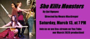 """She Kills Monsters"" – live-streamed on YouTube"