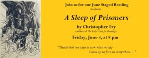 """June Staged Reading: """"A Sleep of Prisoners"""" by Christopher Fry"""