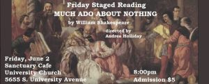 Friday Staged Reading, June 2: MUCH ADO ABOUT NOTHING