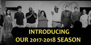 Announcing Our 2017-2018 Season