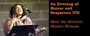 Evening of Horror & Suspense VIII: Meet Shonte Wesson, the director