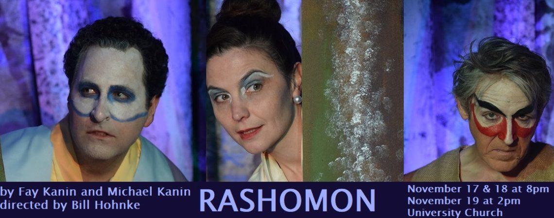 Photos of RASHOMON's first weekend