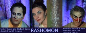 HPCP presents: RASHOMON by Fay Kanin and Michael Kanin, directed by Bill Hohnke (November 10-12 & 17-19, 2017)