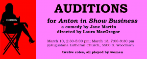 AUDITIONS for ANTON IN SHOW BUSINESS: March 10 & 13, 2018 at Augustana Lutheran Church