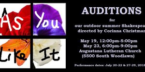AUDITIONS for Summer Outdoor Shakespeare (As You Like It): May 19 & 23, 2018 at Augustana Lutheran Church