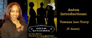 Anton Introductions: Meet Tawana Lee-Terry (Misty Blue), T-Anne