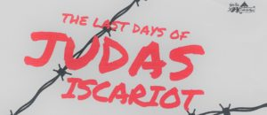 "Auditions: ""The Last Days of Judas Iscariot,"" by Stephen Adly Guirgis"