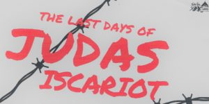 """Auditions: """"The Last Days of Judas Iscariot,"""" by Stephen Adly Guirgis"""