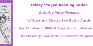 Friday Staged Reading Series – Birthday Party Planners