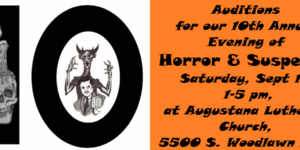 "Auditions for our 10th Annual ""Evening of Horror & Suspense"" in the Old Time Radio Tradition"