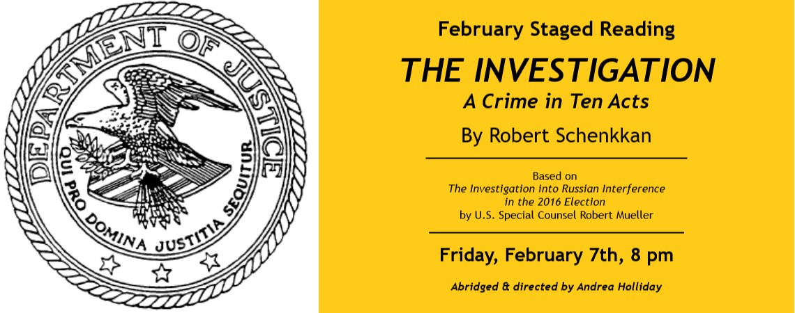 """February Staged Reading: """"The Investigation: A Crime in Ten Acts"""""""