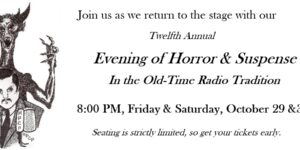 Our 12th Annual Evening of Horror & Suspense in the Old-Time Radio Tradition